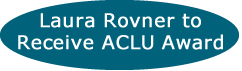 Laura Rovner to Receive ACLU Award