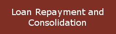 Loan Repayment and Consolidation
