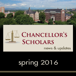 Chancellor's Scholars: News & Updates Spring 2016