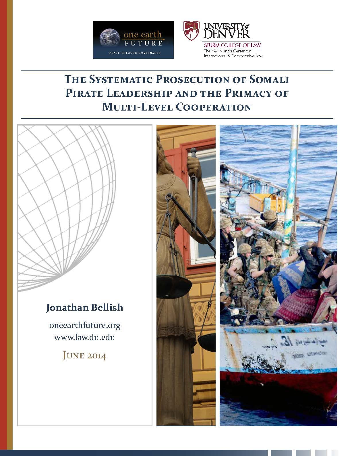 Systematic Prosecution of Somali Pirate Leadership and the Primacy of Multi-Level Cooperation