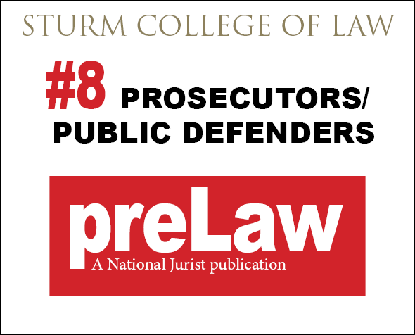 prelaw magazine ranks Denver Law #8 for prosecutors and public defenders